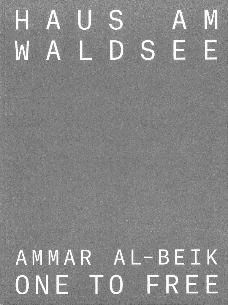 Haus am Waldsee_Ammar al-Beik – ONE TO FREE_Cover